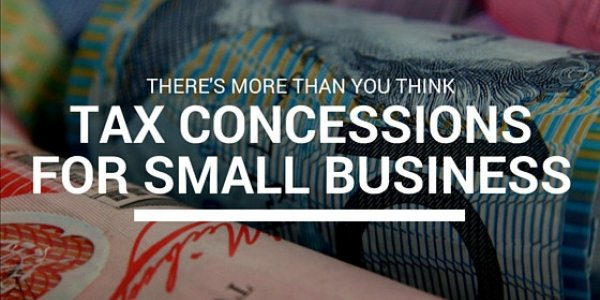 There's more than you think – Tax Concessions for small businesses