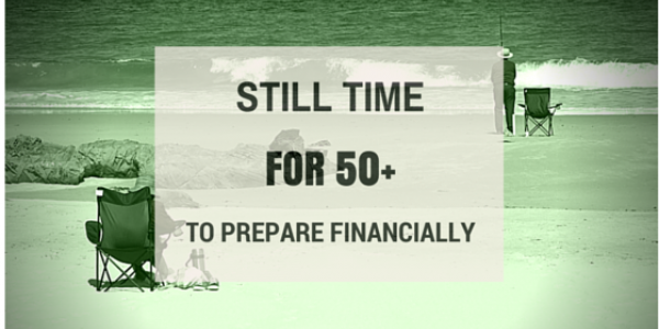 Still time for 50+ to financially prepare