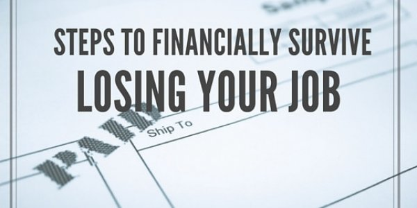Steps to financially survive losing your job.