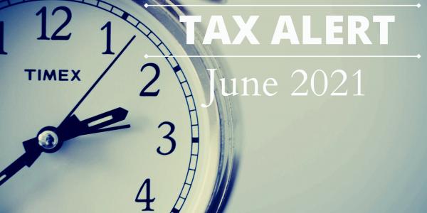 Tax Alert - June 2021